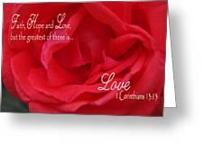 Faith Hope Love Rose Greeting Card