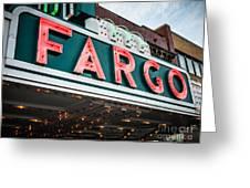 Fargo Theatre Sign In North Dakota Greeting Card