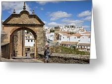 Felipe V Arch In Ronda Greeting Card
