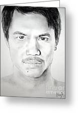 Filipino Superstar And World Champion Boxer Manny Pacquiao Greeting Card
