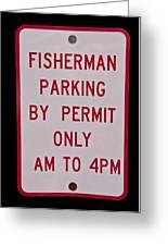 Fisherman Parking Sign Greeting Card