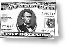 Five Dollar Bill Greeting Card