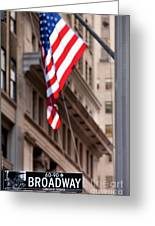 Flag On Broadway Greeting Card