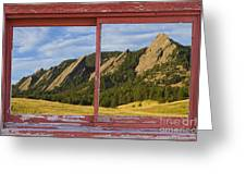 Flatirons Boulder Colorado Red Barn Picture Window Frame Photos  Greeting Card