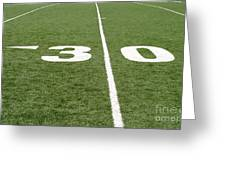 Football Field Thirty Greeting Card
