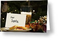 For Santa. Greeting Card