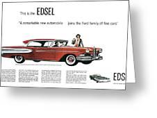 Ford Cars: Edsel, 1957 Greeting Card