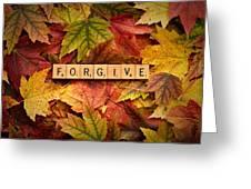 Forgive-autumn Greeting Card