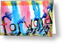 Forward Greeting Card by Warren Thompson