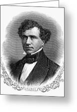 Franklin Pierce (1804-1869) Greeting Card