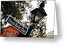 French Quarter French Market Street Sign New Orleans  Greeting Card