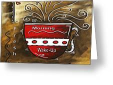 Fresh Java Original Painting Greeting Card by Megan Duncanson