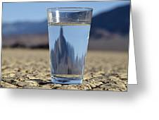 Glass Of Water In Desert Greeting Card by David Buffington