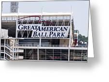 Great American Ball Park Sign In Cincinnati Greeting Card