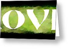 Green With Love Greeting Card