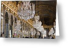 Hall Of Mirrors At Palace Of Versailles France Greeting Card
