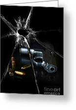 Handgun Bullets And Bullet Hole Greeting Card