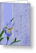 Happy Birthday Greeting Card - Blue Flag Iris Wildflower Greeting Card