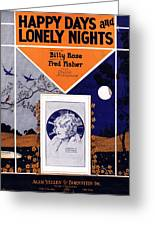 Happy Days And Lonely Nights Greeting Card by Mel Thompson