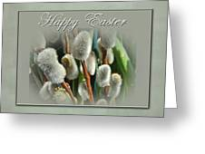 Happy Easter Greeting Card - Pussywillows Greeting Card