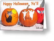 Happy Halloween  Yall Greeting Card