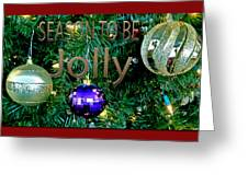 Have A Jolly Greeting Card