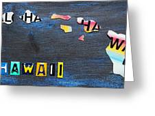 Hawaii License Plate Map Greeting Card