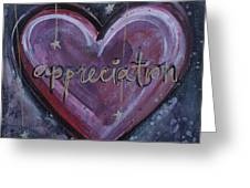 Heart Of Appreciation Greeting Card