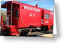Historic Niles District In California Near Fremont . Western Pacific Caboose Train . 7d10627 Greeting Card