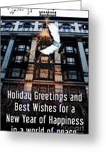 Holiday Greetings And Best Wishes For A New Year Of Happiness In A World Of Peace Greeting Card