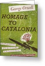 Homage To Catalonia Greeting Card