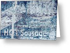 Hot Sausage Greeting Card