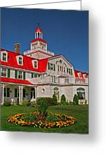 Hotel Tadoussac ... Greeting Card