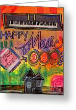 House Of Happy Music Greeting Card