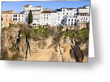 Houses On A Cliff In Ronda Town Greeting Card