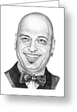 Howie Mandel Greeting Card