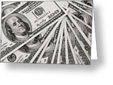 Hundred Dollar Bills Greeting Card