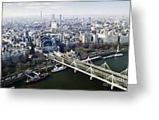 Hungerford Bridge Seen From London Eye Greeting Card