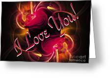 I Love You Card 2 Greeting Card