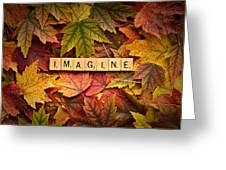 Imagine-autumn Greeting Card
