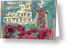 Inspirational Art - Live By What You Believe So Fully Your Life Blossoms Greeting Card