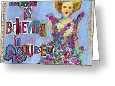 Inspirational Art - Magic Is Believing In Yourself Greeting Card