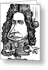 Isaac Newton, Caricature Greeting Card by Gary Brown