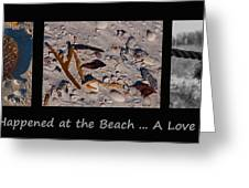 It Happened At The Beach Greeting Card