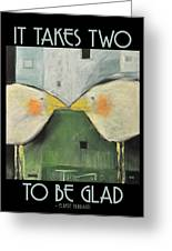 It Takes Two - Beak To Beak Greeting Card