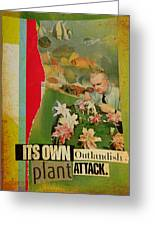 It's Own Outlandish Plant Attack Greeting Card by Adam Kissel
