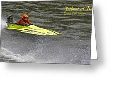 Jetboat In A Race At Grants Pass Boatnik With Text Greeting Card