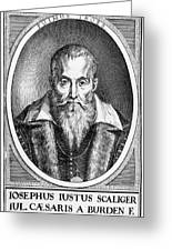 Joseph Scaliger, French Religious Scholar Greeting Card