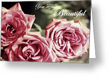 Just Beautiful Greeting Card