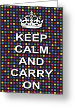 Keep Calm And Carry On Poster Print Blue Green Red Polka Dot Background Greeting Card